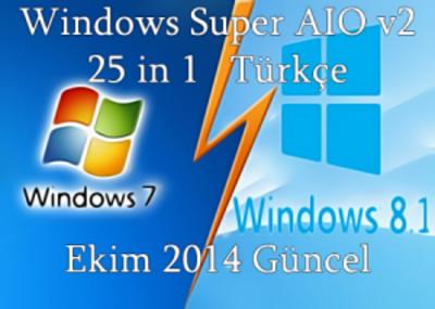 Windows süper aıo v2, Windows süper aıo v2 25in1 türkçe, Windows süper aıo v2 türkçe indir, Windows süper aıo v2 2014 türkçe, windows 7 tüm sürümleri indir, windows 8 tüm sürümleri indir, windows 8.1 indir